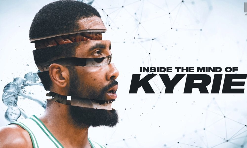 Inside The Mind Of Kyrie Irving